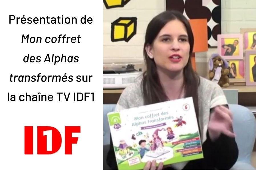 Mon coffret des Alphas transfomés sur la chaîne TV IDF1
