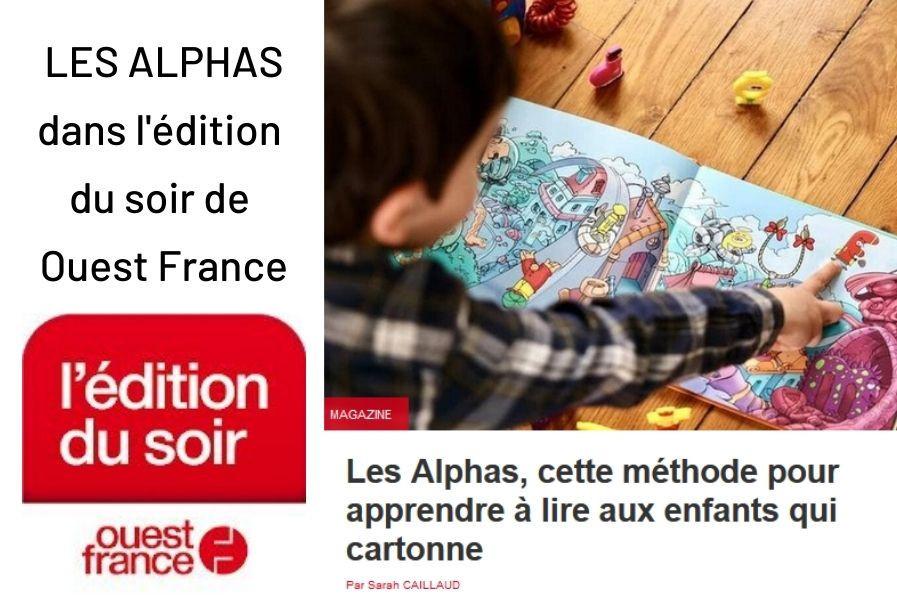 L'édition du soir de Ouest France parle des Alphas