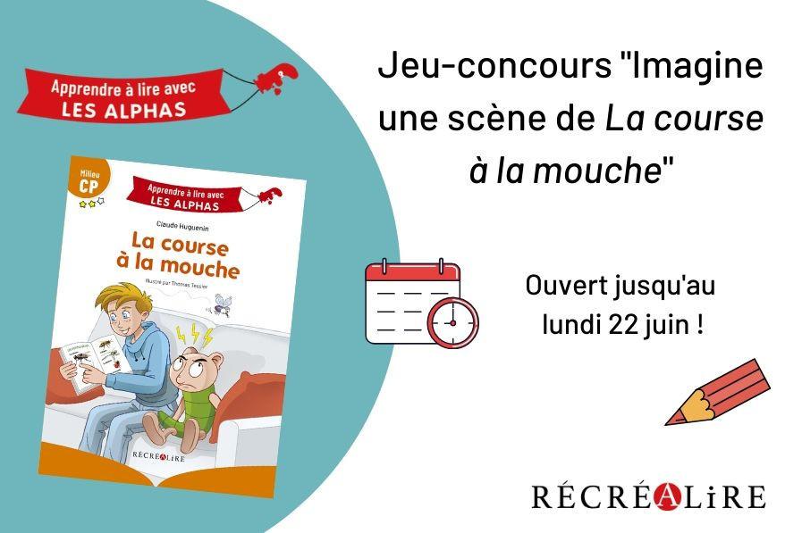 Jeu Concours Les Alphas La Course A La Mouche Editions Recrealire
