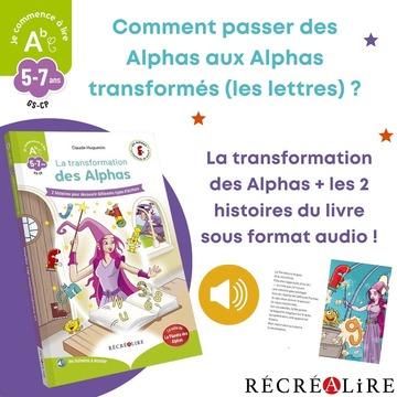 """[MARDI PÉDAGOGIE]  Jeudi dernier, nous vous avons dévoilé l'arrivée d'un nouveau coffret, """"Mon coffret des Alphas transformés"""", qui permet d'entrer dans la phase 2 d'apprentissage de notre méthode de lecture, pour passer des Alphas aux lettres.  Ce coffret contient notamment le livre """"La transformation des Alphas"""", un outil indispensable pour donner aux enfants une explication logique à la nouvelle apparence que peuvent prendre les Alphas une fois transformés, à savoir les lettres.  Nous avons ainsi travaillé sur une nouvelle édition de cet ouvrage que vous connaissiez peut-être déjà auparavant, avec une nouvelle identité visuelle comme vous le voyez sur la couverture, les nouveaux outils de la phase 2 """"Je commence à lire"""" étant de couleur verte.  Claude Huguenin, co-fondatrice de la méthode, a retravaillé les textes des deux histoires contenues dans cet ouvrage, à travers lesquelles la fée va transformer les Alphas, en minuscule scripte, puis en majuscule scripte, pour qu'ils adoptent une nouvelle apparence et ne puissent plus être reconnus par Furiosa qui les poursuit ! Les illustrations de Christophe Billard ont quant à elles été conservées par rapport à l'ouvrage existant auparavant.  Le gros + de cet ouvrage ? Il s'agit d'un livre audio ! Dans cette nouvelle version, les 2 histoires du livre sont disponibles également sous format audio, comme l'est l'histoire du Livre des Alphas, afin de permettre aux enfants de pouvoir écouter les histoires !  Cet ouvrage, disponible le 20 août, peut être commandé sur notre site www.editionsrecrealire.com dès maintenant ! 😁  #lesalphasofficiel #lesalphas #methode #lecture #recrealire #edition #pedagogie #apprentissage #nouveau #enfants #lire #sortie #nouveaute #lettres #transformation #ouvrage #audio #livreaudio"""