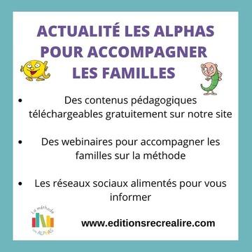 [MARDI PÉDAGOGIE] 📢 ACTUALITÉ LES ALPHAS À LA MAISON 📢  Parents, afin d'aider vos enfants à la maison, nous mettons en place des outils pédagogiques pour vous accompagner. * Dès le mercredi 18, des contenus pédagogiques pour les enfants de GS et CP seront téléchargeables GRATUITEMENT sur notre site. De nouvelles fiches seront ajoutées chaque lundi, mercredi et vendredi et disponibles sur notre site www.editionsrecrealire.com. * Pour vous aider à mieux appréhender la méthode Les Alphas et apporter à votre enfant une continuité dans son apprentissage à l'école, nous organiserons des webinaires pour vous présenter en live la méthode et les outils, et vous permettre de faire travailler les enfants. Le premier aura lieu le vendredi 20 mars à 13h30. Pour vous inscrire, merci de nous envoyer un message afin que nous puissions vous envoyer le lien. * Pour vous tenir informés de nos actualités, nous mettrons à jour nos réseaux sociaux Facebook et Instagram ainsi que notre site et vous invitons à les consulter régulièrement.