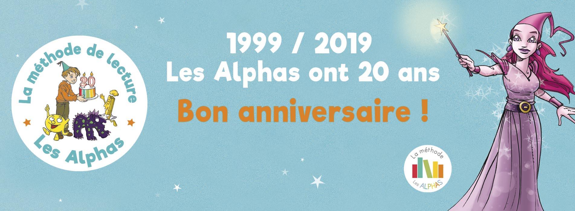 Les Alphas ont 20 ans